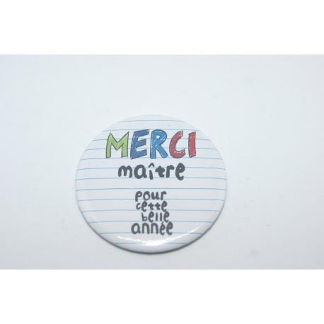 """badge """" merci maitre """""""